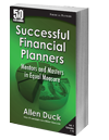 Successful Financial Planners: Mentors and Masters in Equal Measure (Vol. 1) (50 Interviews)